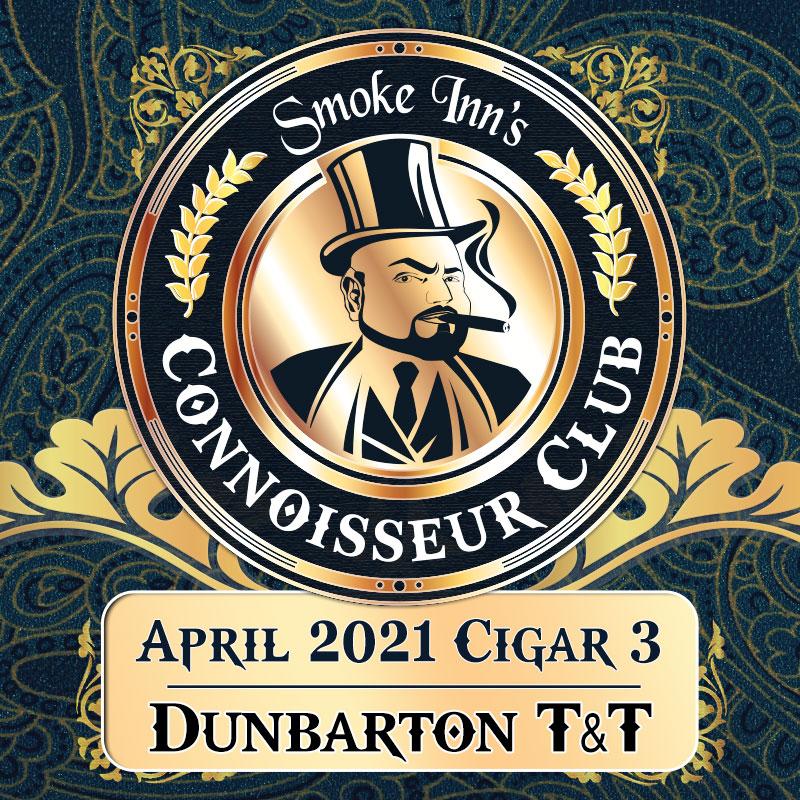 April 2021 Cigar #3 - Dunbarton Tobacco & Trust