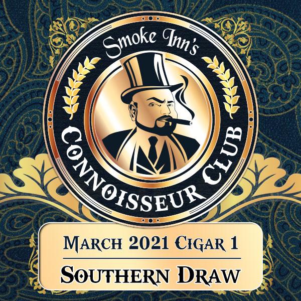 March 2021 Cigar #1 - Southern Draw