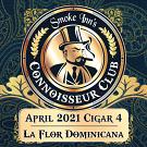 April 2021 Cigar #4 - La Flor Dominicana