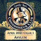 April 2021 Cigar #1 - Asylum