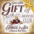 Cigar of the Month Club Gift - 3 Months