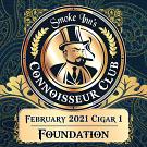 February 2021 Cigar #1 - Foundation