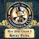 May 2021 Cigar #3 - Rocky Patel