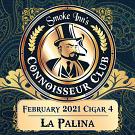 February 2021 Cigar #4 - La Palina